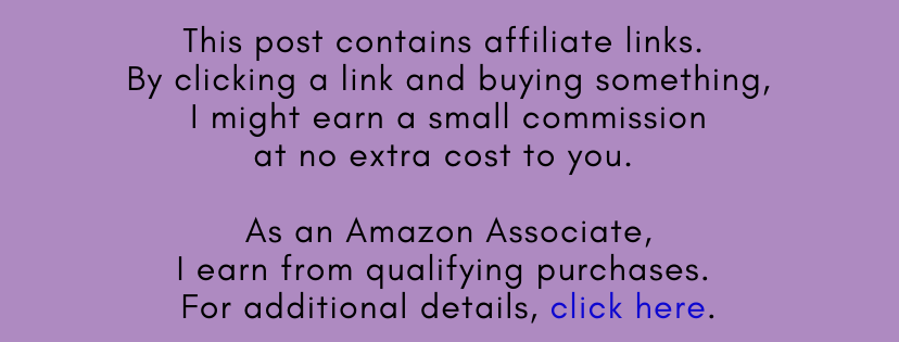 This post contains affiliate links. By clicking a link and buying something, I might earn a small commission at no extra cost to you. As an Amazon Associate, I earn from qualifying purchases. For additiona details, click here.