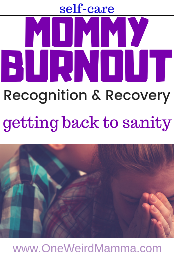 Mommy Burnout, how to recognize, treat and prevent it